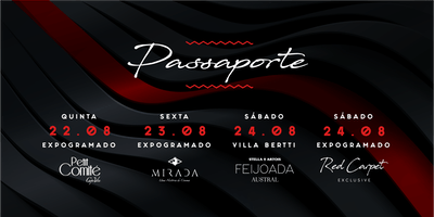 Passaporte Red Carpet Weekend [Todas as Festas]