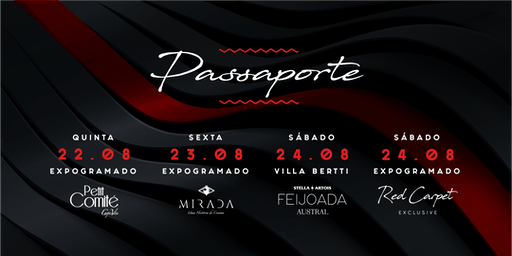 Passaporte Red Carpet Weekend [Todas as Festas]