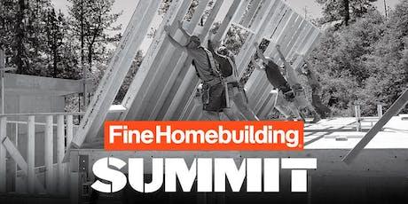 Fine Homebuilding Summit tickets