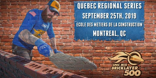 SPEC MIX BRICKLAYER 500® Quebec Regional Series