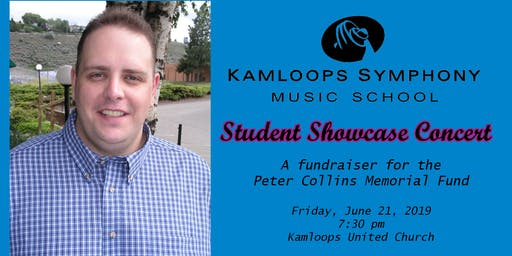 Kamloops Symphony Music School Student Showcase - A Fundraiser for the Peter Collins Fund