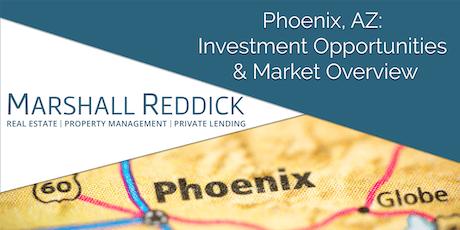 Phoenix, AZ: Investment Opportunities & Market Overview tickets
