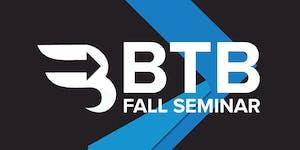 BTB Fall Seminar