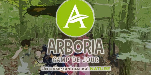 Camp de jour Arboria / intention d'inscription, nous contacterons (payant)