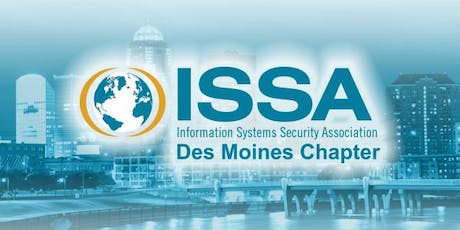 June 2019 meeting of the Des Moines ISSA Chapter tickets