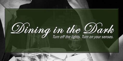 SOLD OUT - Dining in the Dark