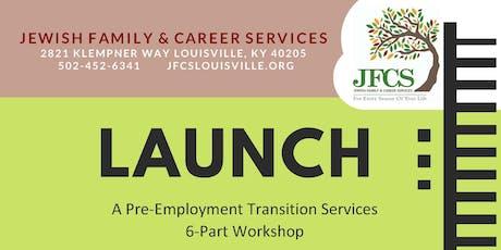LAUNCH: A Pre-Employment Transition Services 6-Part Workshop tickets