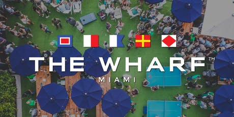 Summer Kickoff at The Wharf Miami tickets