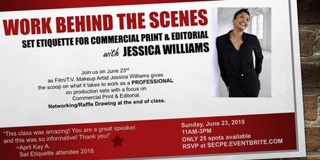 Work Behind the Scenes presents: Set Etiquette for Commercial Print & Editorial tickets