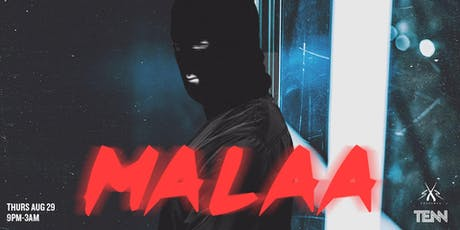 Malaa at TENN *Back to School* tickets