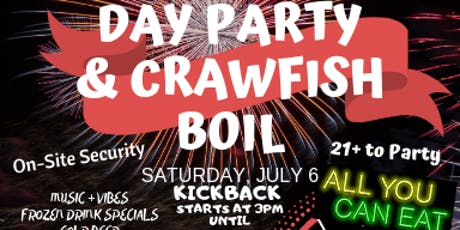 4th of July Day Party & Crawfish Boil tickets