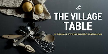 At The Village Table: An Evening of Postpartum Preparation tickets