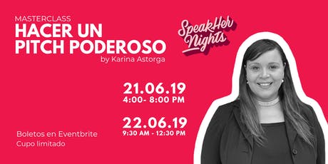 "Workshop ""Cómo Hacer un Pitch Poderoso"" by SpeakHers Academy tickets"