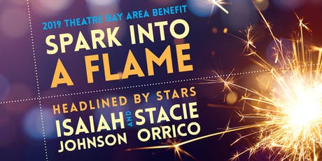 Spark into a Flame: Theatre Bay Area 2019 Benefit tickets