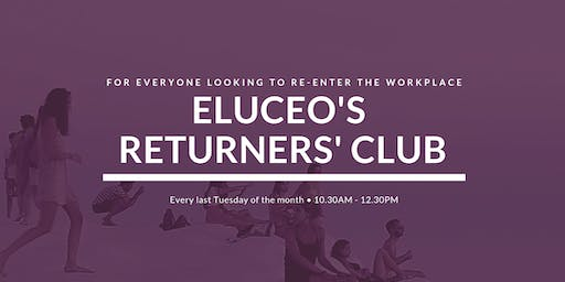 Eluceo's Returners' Club