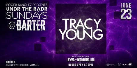 Tracy Young by Undr The Radr tickets