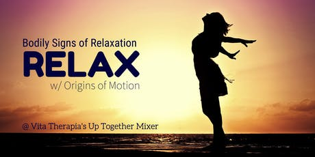 Up Together Mixer - Bodily Signs of Relaxation tickets