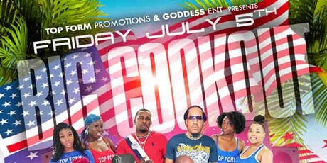 Top Form Promotions & Goddess Ent.  BIG Cookout tickets