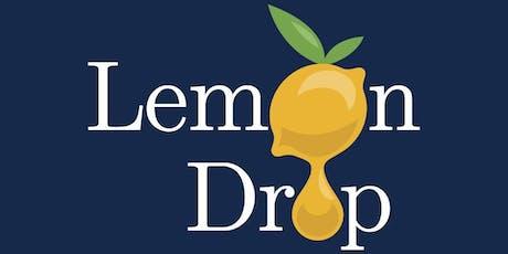 The Lemon Drop 2019 tickets