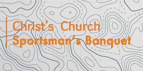 Christ's Church Sportsman's Banquet  tickets