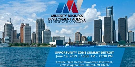 Detroit Opportunity Zone Summit with U.S. Department of Commerce MBDA