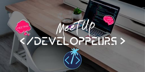 Meetup des Développeurs #3