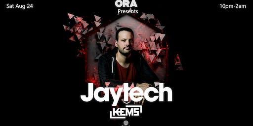 Jaytech & Kems at Ora