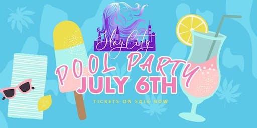 SLAY CITY POOL PARTY
