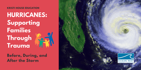 Hurricanes: Supporting Families Through Trauma tickets