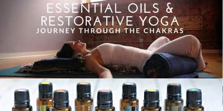 Essential oils and restorative yoga journeying through the chakras. tickets