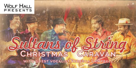 Sultans of String: Christmas Caravan tickets