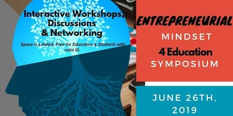 Entrepreneurial Mindset Symposium for Education tickets