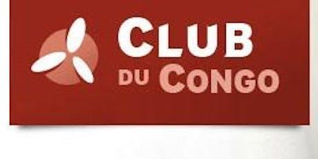 LE CLUB DU CONGO FETE SES 15 ANS D'EXISTENCE tickets