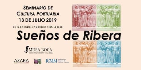 """""""SUEÑOS DE RIBERA"""" entradas"""