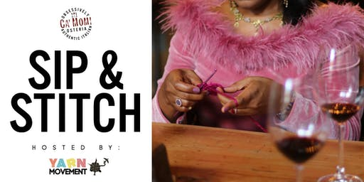 SIP & STITCH hosted by Yarn Movement