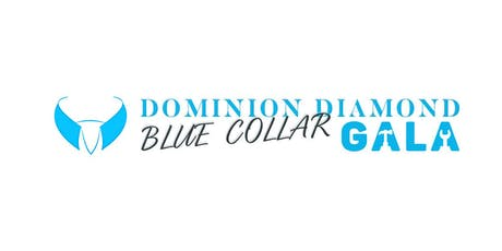 Third Annual Dominion Diamond Blue Collar Gala tickets