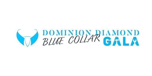Third Annual Dominion Diamond Blue Collar Gala