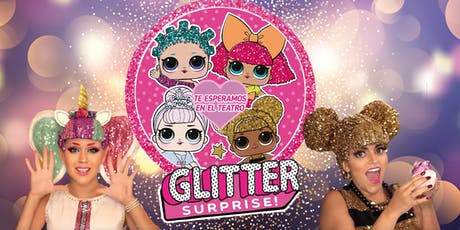 GLITTER SURPRISE (MIE 19 DE JUN) entradas