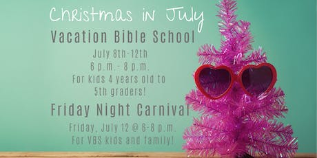 Christmas in July VBS 2019 tickets