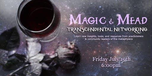 Magic & Mead