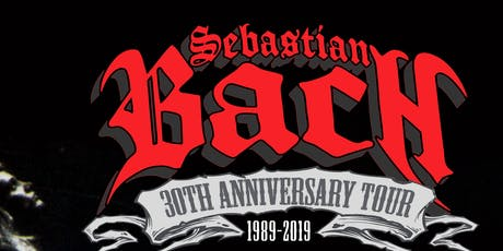 Sebastian Bach of Skid Row - 30th Anniversary Tour tickets
