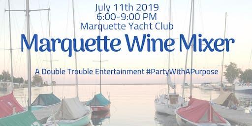 Marquette Wine Mixer