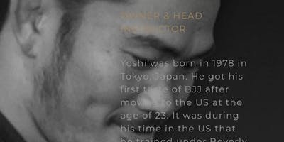 YOSHI HASEGAWA  3rd Degree Black Belt Brazilian Jiu Jitsu Seminar