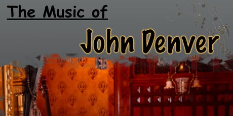 The Music of John Denver by Layne Yost tickets