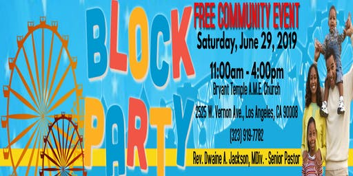 BRYANT TEMPLE AME CHURCH 2ND ANNUAL COMMUNITY BLOCK PARTY