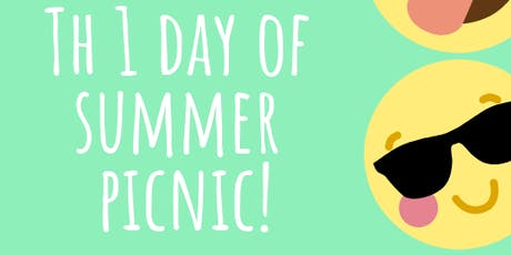 The 1 Day of Summer Picnic  billets