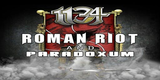 1134 with Roman Riot and Paradoxum