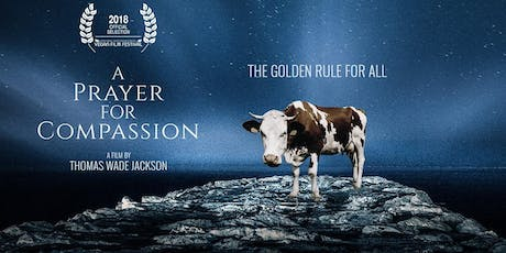"SF Premiere of ""A Prayer For Compassion"" PLUS Will Tuttle Live and vegan food tickets"