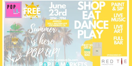 """The Summer is Here"""" by Pop La Markets"""