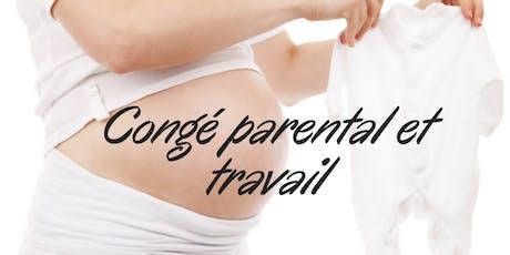 Conférence débat autour du congé parental et du travail billets